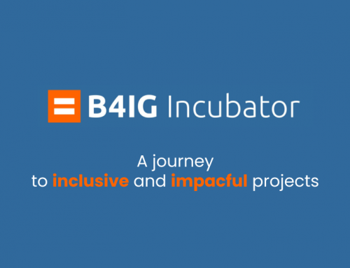 The B4IG Incubator program – a unique experience!